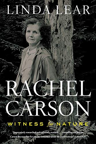 Rachel Carson: Witness for Nature by Linda J. Lear