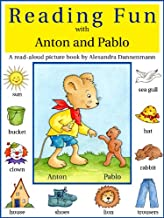 Reading Fun with Anton and Pablo – A read-aloud picture book for learning to read (for Ages 3 to 6)