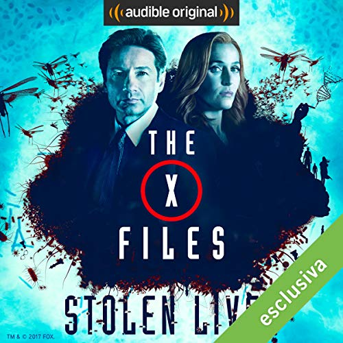 X-Files - Stolen Lives audiobook cover art