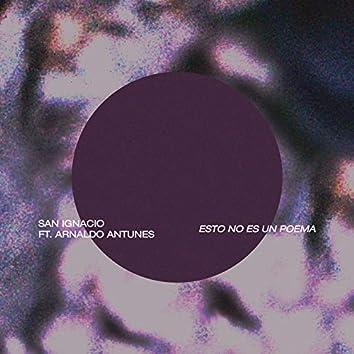 Esto No Es un Poema (feat. Arnaldo Antunes)