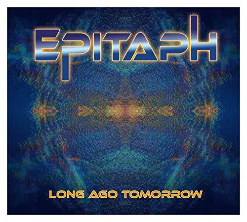 Epitaph: Long Ago Tomorrow (digipack) [CD]