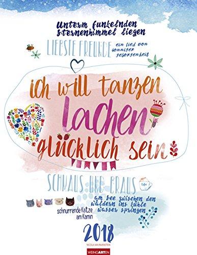 Ich will tanzen lachen glücklich sein - Kalender 2018 - Weingarten-Verlag - Wandkalender - 34 cm x 45 cm