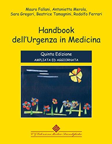 Handbook dell'urgenza in medicina. Ediz. ampliata