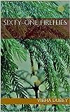 Sixty-one Fireflies