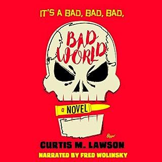 It's a Bad, Bad, Bad, Bad World audiobook cover art
