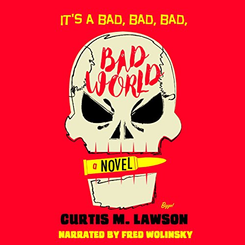 It's a Bad, Bad, Bad, Bad World audiobook cover art
