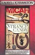 Micah & Strange Candy (Anita Blake, Vampire Hunter, Novels)