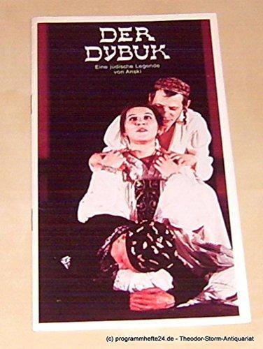Programmheft Der Dybuk. Eine jüdische Legende von Anski Deutsches Schauspielhaus in Hamburg herausgegeben zum 12. April 1979