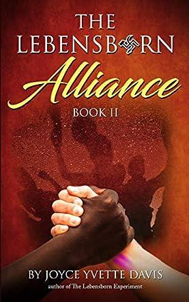 The Lebensborn Alliance, Book II