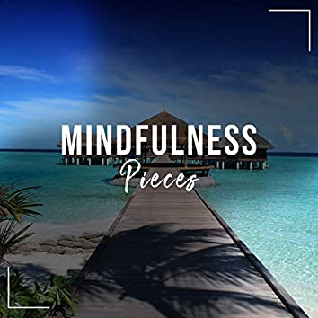 """"""" Mindfulness Ambient Pieces """""""