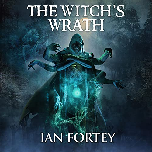 The Witch's Wrath Audiobook By Ian Fortey, Scare Street cover art