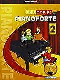 Percorsi di pianoforte. Con CD Audio (Vol. 2)...