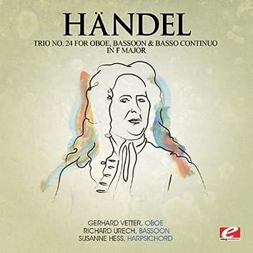Handel: Trio No. 24 for Oboe, Bassoon & Basso Continuo in F Major (Digitally Remastered)