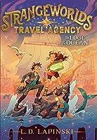 The Edge of the Ocean (2) (Strangeworlds Travel Agency)
