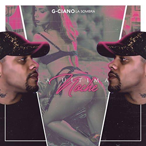 G-Ciano La Sombra