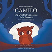 Camilo the Owl that Was Scared of the Darkness