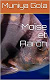 Moïse et Aaron (French Edition)
