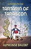 Tartarin of Tarascon: (Annotated Edition) (English Edition)