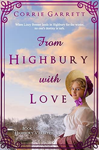 From Highbury with Love (Highbury Variation Book 1) by [Corrie Garrett]