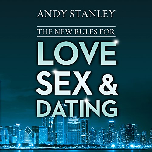 The New Rules for Love, Sex, and Dating cover art