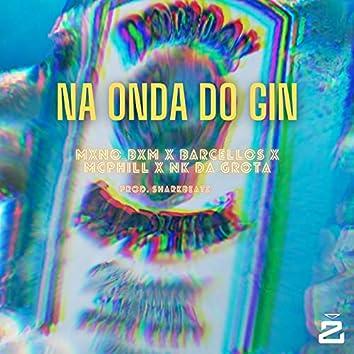 Na Onda Do Gin