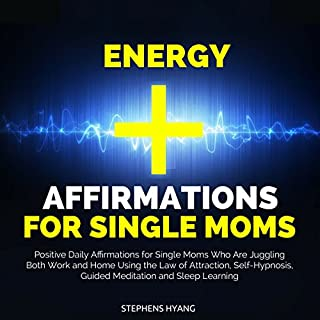Energy Affirmations for Single Moms cover art