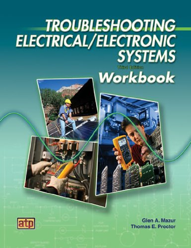 Troubleshooting Electrical/Electronic Systems Workbook Third Edition