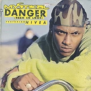 Danger (Been So Long)