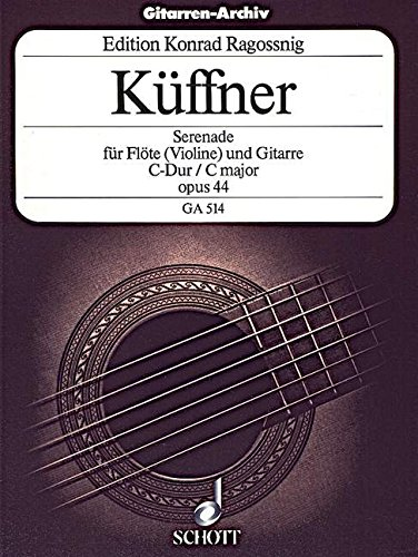 Serenade C-Dur: op. 44. Flöte (Violine) und Gitarre. (Gitarren-Archiv)