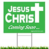 Jesus is Coming Soon Single Sided 18x24 Yard Sign