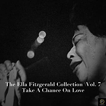 The Ella Fitzgerald Collection, Vol. 7: Take a Chance On Love