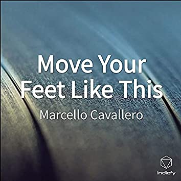 Move Your Feet Like This