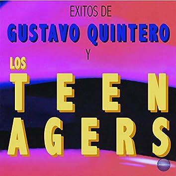 Exitos de Gustavo Quintero y los Teen Agers