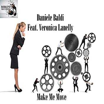 Make Me Move (Feat. Veronica Lanelly)