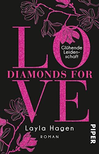 Diamonds For Love – Glühende Leidenschaft: Roman