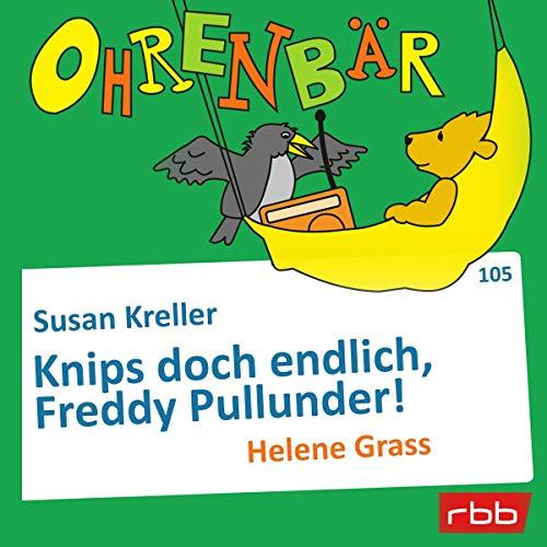 Knips doch endlich, Freddy Pullunder!  By  cover art