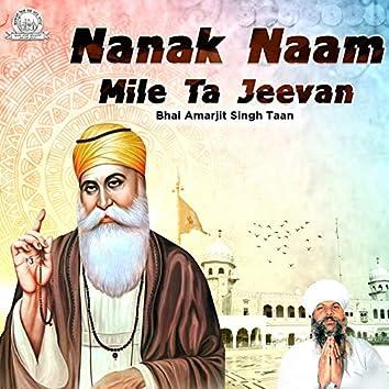 Nanak Naam Mile Ta Jeevan