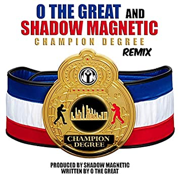 Champion Degree Remix