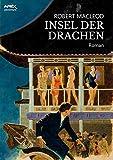 INSEL DER DRACHEN: Ein Abenteuer-Roman