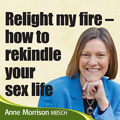 Relight My Fire audiobook cover art