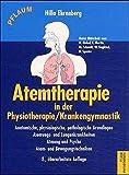 Atemtherapie in der Physiotherapie, Krankengymnastik.