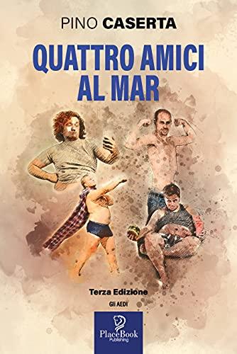QUATTRO AMICI AL MAR - Terza edizione...