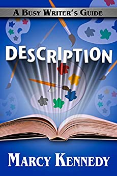 Description (Busy Writer's Guides Book 10) by [Marcy Kennedy]