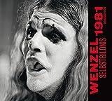 Wenzel 'Selbstbildnis 1981' Bonusedition: Die Demo-Tapes zur LP STIRB MIT MIR EIN STÜCK von 1984 plus vier Bonustitel, die damals nicht auf die LP kamen.