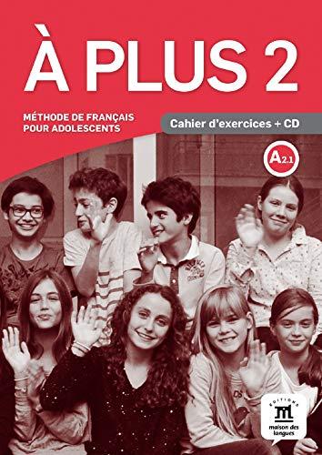 À Plus 2: Cahier D'exercices + CD