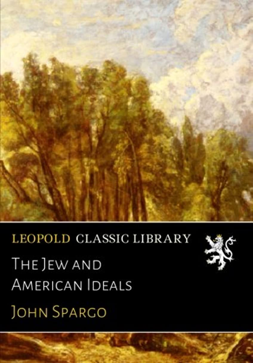 悪因子電気大脳The Jew and American Ideals