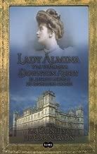 Lady Almina y la verdadera Downtown Abbey (Spanish Edition) Tra Edition by Carnarvon, Lady Fiona (2003) Paperback