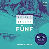 Feiert Jesus! 5 - Listen and Learn 6 CDs -