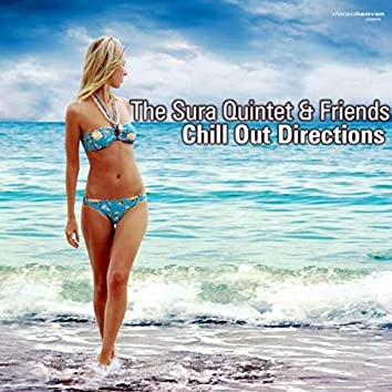 The Sura Quintet & Friends Chill Out Directions