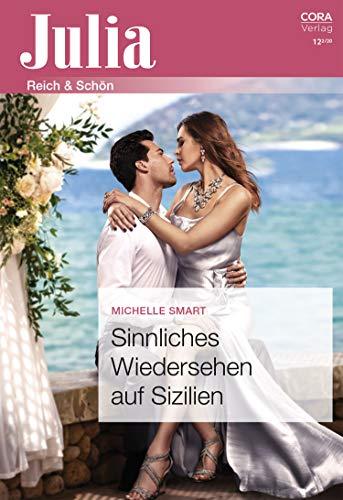 Sinnliches Wiedersehen auf Sizilien (Julia 2445) (German Edition)